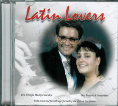 KIRK  WHIPPLE  &  MARILYN MORALES  * LATIN  LOVERS * DUO PIANISTS  CD - $3.00