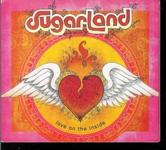 SUGARLAND  * LOVE ON THE INSIDE *  CD - $3.00
