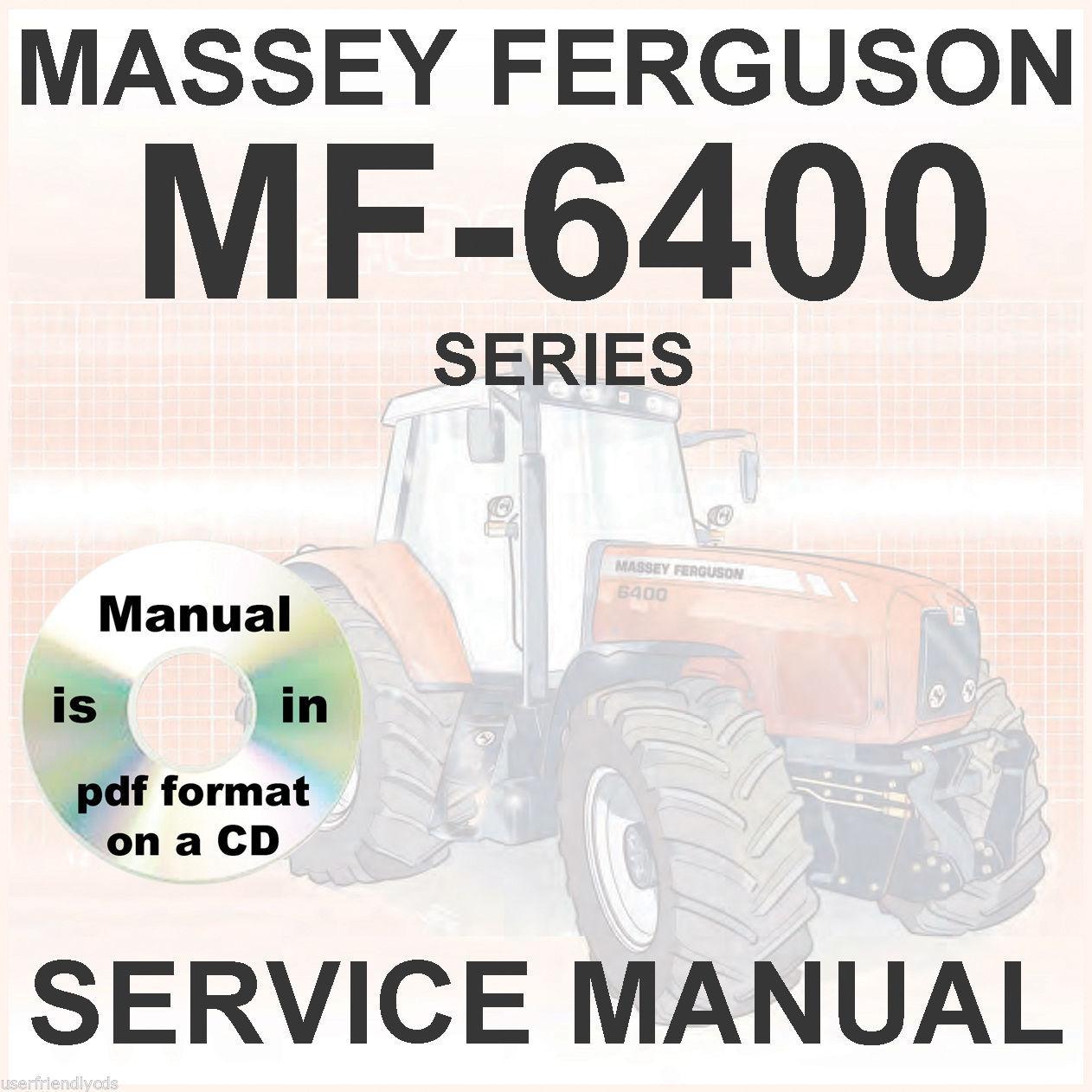 Massey Ferguson Tractors Shop Service Manual 6400 MF6445 MF6455 MF6460  MF6465 CD - $29.95