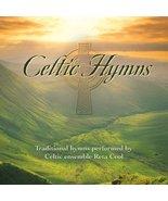 Celtic Hymns [Soundtrack] [Audio CD] Reta Ceol - $17.80