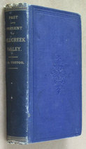 The Past and Present of Mill Creek Valley by Henry B. Teetor 1882 Ohio H... - $100.00