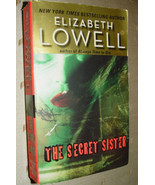 The Secret Sister by Elizabeth Lowell paperback - $7.50