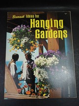 Sunset Ideas for Hanging Gardens by The Editors of Sunset Books 1974 Pap... - $3.59