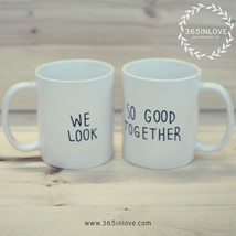 Cute His and Hers Matching Coffee Mug Cup Set - We Look So Good Together... - €21,97 EUR