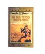AUDIO FAVORITES LOIUS AMOUR THE TRAIL TO PEACH MEADOW CANYON - $3.76