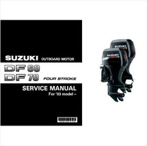 Suzuki DF60 DF70 Four Stroke Outboard Motor Service Repair Manual CD .. DF 60 70 - $12.99