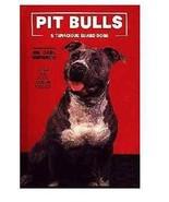 Pit Bull Book PIT BULLS & TENACIOUS GUARD DOGS by Dr. Carl Semencic  - $46.74