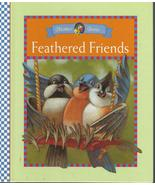 Feathered Friends by Lisa Berrett;MOTHER GOOSE RHYMES-Favorite BIRDS;199... - $9.99