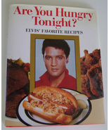 Cookbook, Are You Hungry Tonight? Elvis' Favorite Recipes  - $10.00