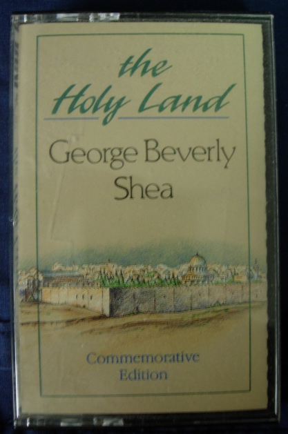 GEORGE BEVERLY SHEA The Holy Land - Commemorative Edition - Cassette
