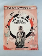 It's A Great Life Vintage Sheet Music I'm Following You Duncan Sisters 1929 - $9.29