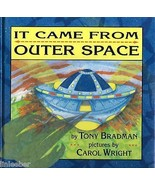 It Came from Outer Space- Tony Bradman; Extraterrestrial Beings; Persona... - $9.99