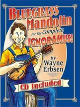 Bluegrass Mandolin For The Complete Ignoramous Book/CD Set Out of Stock - $18.95