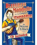 Bluegrass Mandolin For The Complete Ignoramous Book/CD Set/Spiral Bound - $20.95