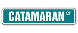 CATAMARAN Street Sign boat sail ocean sea ship signs boater yacht boatin... - $8.44