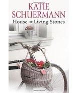 House of Living Stones [Paperback] Katie Schuermann - $9.07
