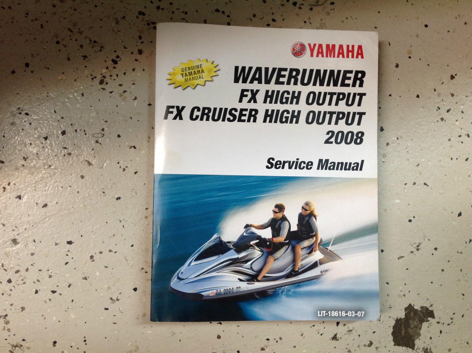 2008 Yamaha WAVERUNNER FX HIGH OUTPUT FX CRUISER Service Shop Repair Manual  NEW