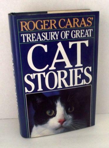 Cat Stories Roger Caras Treasury HBDJ Kipling Edgar Allen Poe Mark Twain Benet