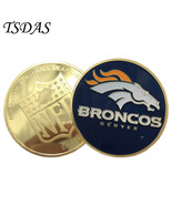The BRONCOS DENVER Commemorative Coins Gold Plated Round Football Coins - $5.50