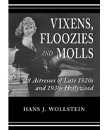Vixens, Floozies and Molls: 28 Actresses of Late 1920s and 1930s Hollywo... - $14.84