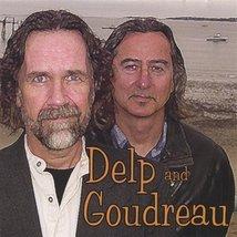 Delp and Goudreau by Delp & Goudreau (2011) Audio CD [Audio CD] - $29.99