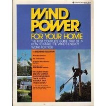 Wind Power for Your Home : The First Complete Guide That Tells How to Ma... - $37.99