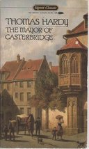 The Life and Death of the Mayor of Casterbridge: a Story of a Man of Cha... - $14.99