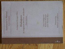 INSTRUCTOR'S MANUAL TO ACCOMPANY GOSHGARIAN / KRUEGER / MINC DIALOGUES: ... - $59.99