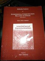 Skillbuilder Workbook for Interpersonal Communication: Relating to Other... - $35.99