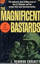 Magnificent Bastards By L. Herndon Crockett  (Dell Publication 1963) - $3.25