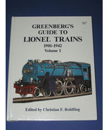 GREENBERG'S GUIDE TO LIONEL TRAINS VOL I 1901-1942 - $55.31