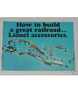 HOW TO BUILD A GREAT RAILROAD...LIONEL ACCESSORIES - $3.00