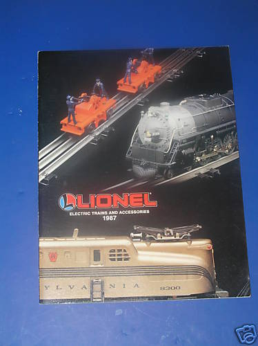 LIONEL 1987  ELECTRIC TRAINS  AND ACCESSORIES  CATALOG