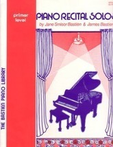 Bastien Piano Library Piano Recital Solos Primer Level - $3.95