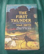 The First Thunder by Vian Smith 1965 1st. HBDJ  Dartmoor England 1870s - $6.00