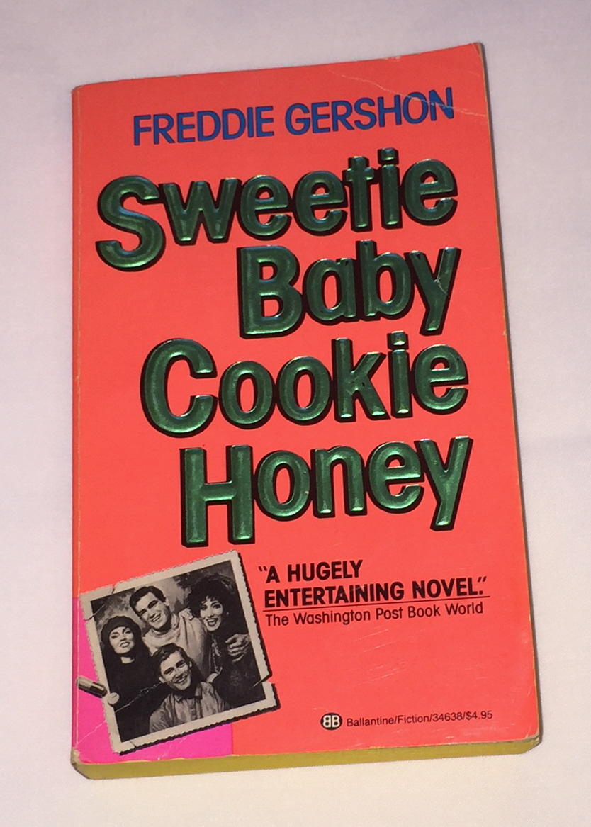 Primary image for PB book Sweetie Baby Cookie Honey by Freddie Gershon 80s entertainment biz novel
