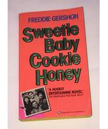 PB book Sweetie Baby Cookie Honey by Freddie Gershon 80s entertainment b... - $2.00