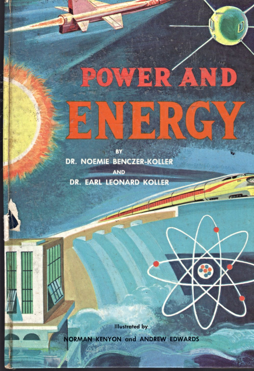 Power And Energy By Noemie & Earl Koller, Ph. D
