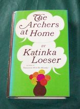 The Archers at Home by Katinka Loeser  1968 HBDJ 1st. - $12.00