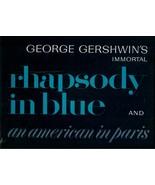 "LONGINES  SYMPHONETTE PRESENTS * GEORGE GERSHWIN'S *INMORTAL ""RHAPSODY I... - $3.00"