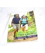 Principles & Labs For Fitness & Wellness Textbook 12th Edition - $19.96