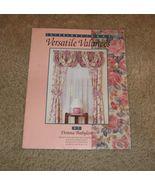VERSATILE VALANCES by Donna Babylon-Interior Ideas #191-15 Styles W/Inst... - $8.99