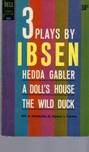 Ibsen - 3 Plays Hedda Gabler, A Doll's House & The Wild Duck - $4.00