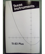 TEXAS INSTRUMENTS TI-83 PLUS GRAPHING CALCULATOR GUIDEBOOK - 2002 31ST P... - $7.99