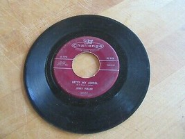 "Jerry Fuller 45 RPM Vinyl Record 7"" Betty My Angel/Memories of You - $4.94"