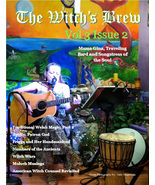The Witch's Brew, Vol 3, Issue 2 (Pagan Magazine April, May, June 2015) Printed - $14.95