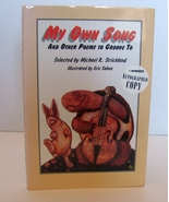 Signed, NEW My Own Song: And Other Poems to Groove to by Michael R Stric... - $9.99