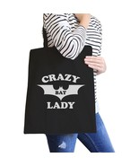 Crazy Bat Lady Black Canvas Bags - $14.99