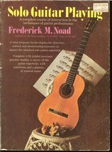 Solo Guitar Playing by Frederick M Noad book instructions and technique - $18.99