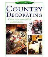 Country Decorating by Eaglemoss 1998 Paperback Home Decorating Country Feel - $5.00